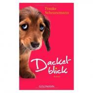 Scheunemann, F.: Dackelblick
