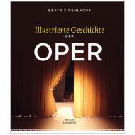 Gelhoff, B.: Illustrierte Geschichte der Oper