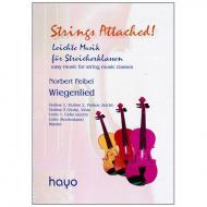 Strings Attached: Feibel, N.: Wiegenlied