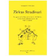 Schmidt, J.K.M.: Zirkus Stradivari  (Viola)