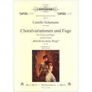 Schumann, C.: Choralvariationen und Fuge zu »Befiehl du deine Wege« Op. 106