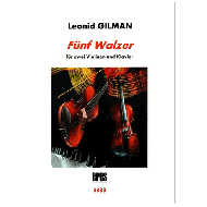 Gilman, L.: 5 Walzer