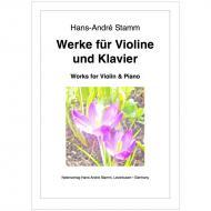 Stamm, H.-A.: Werke für Violine und Klavier