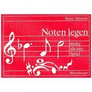 Albrecht, B.: Notenlegen - mehr als ein Spiel