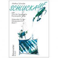 Schwabe, M.: Schluckauf – oder »Wie die Heuschrecke Klavierspielen lernte« Band 1
