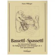 Bassettl - Spassetl
