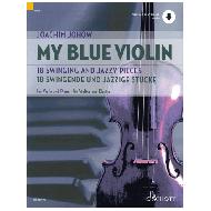 Johow, J.: My Blue Violin – 18 Swingende und jazzige Stücke