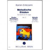 Entezami, R: Melodische Etüden für Violine Band 2