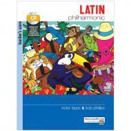 López, V./Phillips, B.: Latin Philharmonic – Teachers Score (+CD)