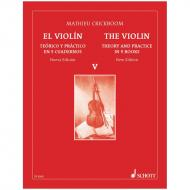 Crickboom, M.: The Violin – Theory and Practice Vol. 5