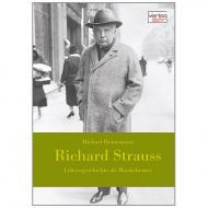 Heinemann, M.: Richard Strauss – Lebensgeschichte als Musiktheater