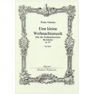 Niemann, W.: Eine kleine Weihnachtsmusik über alte Weihnachtsweisen Op. 105