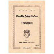 Saint-Saëns, C.: Triptyque Op. 136