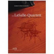 Spruytenburg, R.: Das LaSalle-Quartett (+MP3-CD)