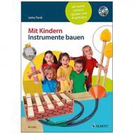 Funk, J.: Mit Kindern Instrumente bauen (+CD)