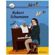Komponistenporträts für Kinder – Band 1: Robert Schumann