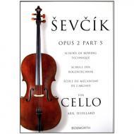 Sevcik, O.: Schule der Bogentechnik für Cello op. 2 Heft 5