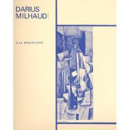 Milhaud, D.: 4 Visages Nr. 3: La Bruxelloise