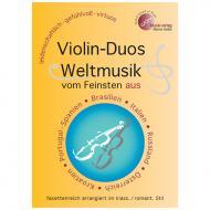 Violin-Duos: Weltmusik vom Feinsten