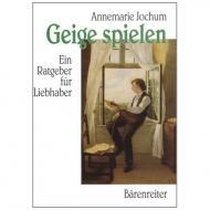 Jochum, A.: Geige spielen