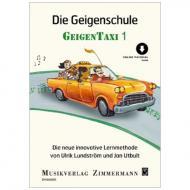 Utbult, J./Lundström, U.: Die Geigenschule »Geigentaxi« Band 1 (+Online Audio)