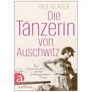 Glaser, P.: Die Tänzerin von Auschwitz