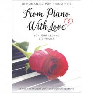 Heumann, H.-G.: From Piano With Love – 30 Romantic Pop Piano Hits