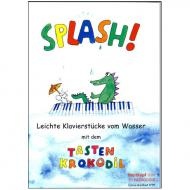 Splash! Leichte Klavierstücke vom Wasser mit dem Tastenkrokodil