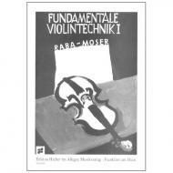 Raba, J./Moser, F.: Fundamentale Violintechnik Band 1