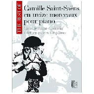 Saint-Saëns, C.: The Best of Camille Saint-Saens en treize morceaux
