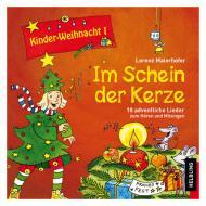 Maierhofer, L.: Kinder-Weihnacht 1: Im Schein der Kerze – CD