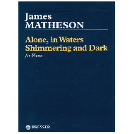 Matheson, J.: Alone, in Waters Shimmering and Dark