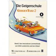 Utbult, J./Lundström, U.: Die Geigenschule »Geigentaxi« Band 2 (+Online Audio)