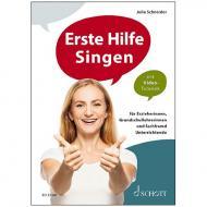 Schneider, J.: Erste Hilfe Singen (+Online Audio)