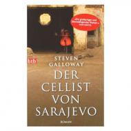Galloway, S.: Der Cellist von Sarajevo