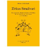 Schmidt, J.K.M.: Zirkus Stradivari  (Kontrabass)