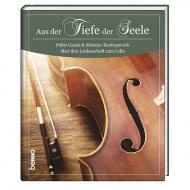 Casals, P./Rostropowitsch, M.: »Aus der Tiefe der Seele« (+CD)