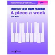 Harris, P.: Improve your sight-reading! A Piece a Week Grade 1