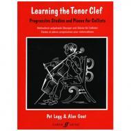 Legg, P. / Gout, A.: Learning the Tenor Clef – Methodisch aufgebaute Übungen und Stücke für Cellisten