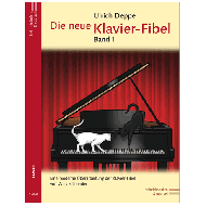 Deppe, U.: Die neue Klavier-Fibel / Band 1