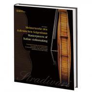 Huber, J.: Meisterwerke des italienischen Geigenbaus