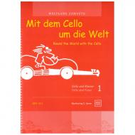 Zamastil, W.: Mit dem Cello um die Welt, Band 1