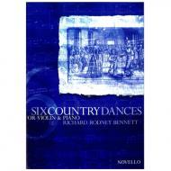 Bennett, R. R.: 6 Country Dances
