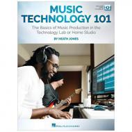 Jones, H.: Music Technology 101 (+Online Audio / Video)