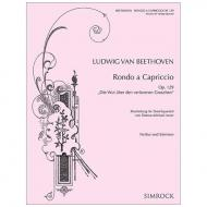 Beethoven, L. v.: Rondo a capriccio Op. 129 »Die Wut über den verlorenen Groschen«