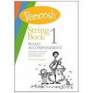 Gregory, T.: Vamoosh String Book 1 Piano Accompaniment