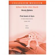 Matteis, N.: First book of Ayrs for the violin – 6 Suiten Bd. 1