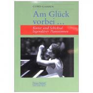 Garben, C.: Am Glück vorbei – Kunst und Schicksal legendärer Pianistinnen
