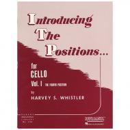 Whistler, H. S.: Introducing the Positions for Cello Vol. 1