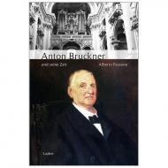 Fassone, A.: Anton Bruckner und seine Zeit